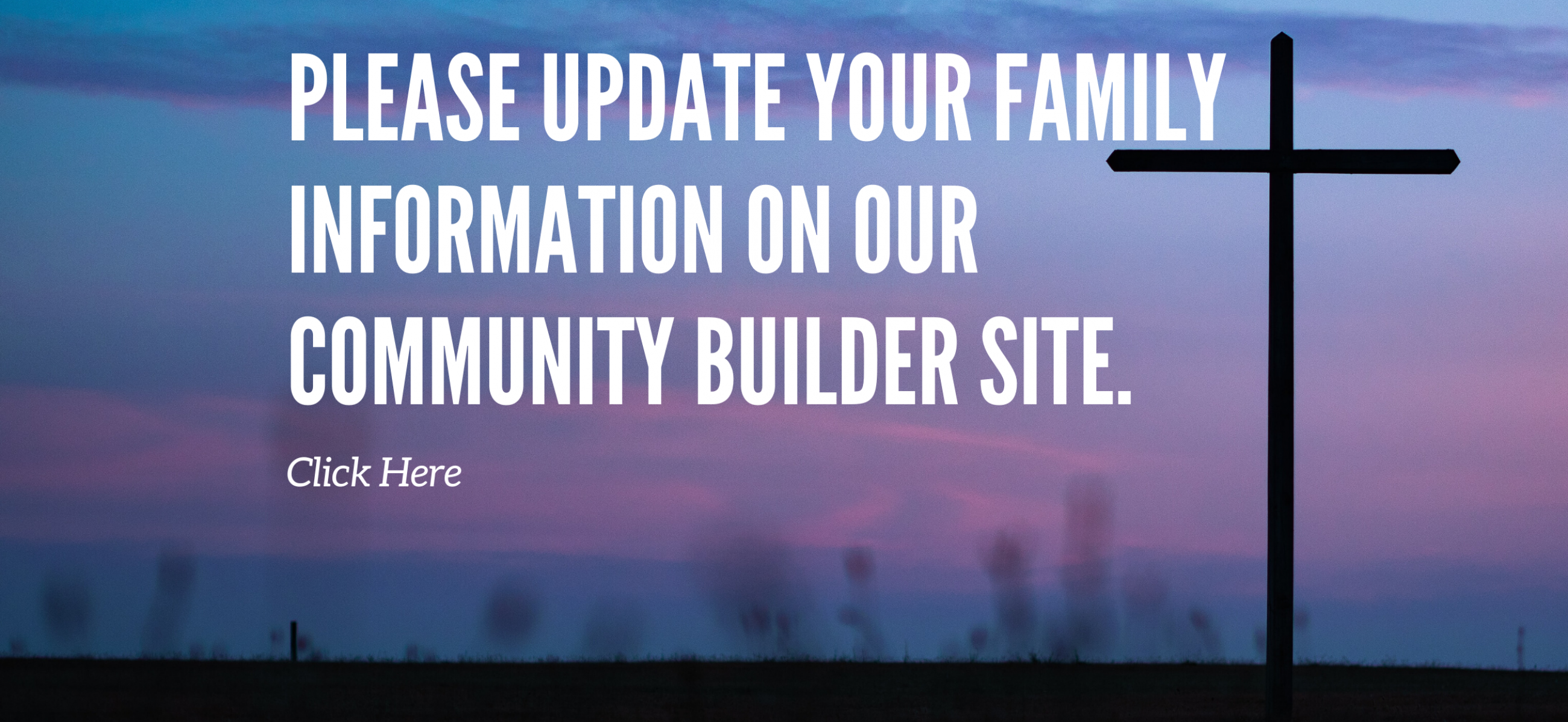 Weymouth Community Church Update Family Info